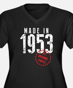 Made In 1953, All Original Parts Plus Size T-Shirt