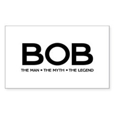 BOB The Man The Myth The Legend Decal