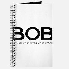 BOB The Man The Myth The Legend Journal