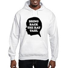 Bring Back The Rat Tail Hoodie