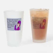 BS Means Bitch Slap Drinking Glass