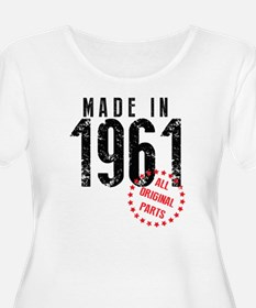 Made In 1961, All Original Parts Plus Size T-Shirt