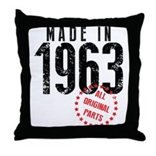 Made In 1963, All Original Parts Throw Pillow