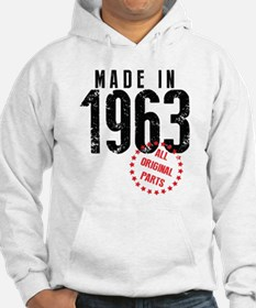 Made In 1963, All Original Parts Hoodie