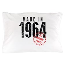 Made In 1964, All Original Parts Pillow Case