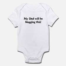 Dad Will Be Blogging - Infant Bodysuit