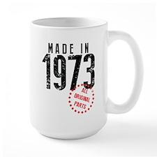 Made In 1973, All Original Parts Mugs