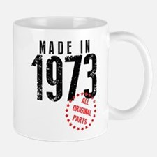 Made In 1973, All Original Parts Mugs