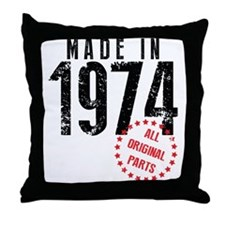Made In 1974, All Original Parts Throw Pillow