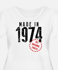 Made In 1974, All Original Parts Plus Size T-Shirt