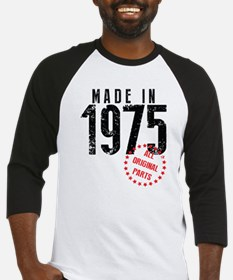 Made In 1975, All Original Parts Baseball Jersey