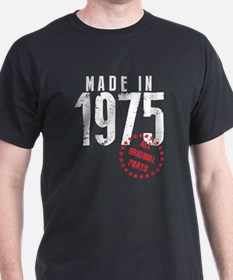 Made In 1975, All Original Parts T-Shirt