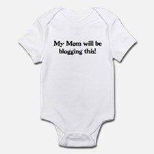 Mom Will Be Blogging - Infant Bodysuit