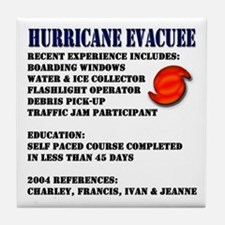 Hurricane Evacuee Tile Coaster