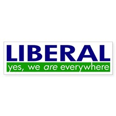 Liberal Everywhere Bumper Bumper Sticker