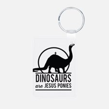 Dinosaurs Are Jesus Ponies Keychains