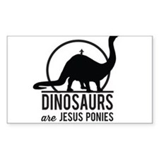 Dinosaurs Are Jesus Ponies Decal