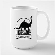 Dinosaurs Are Jesus Ponies Mugs
