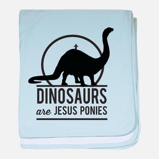 Dinosaurs Are Jesus Ponies baby blanket