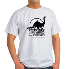 Dinosaurs Are Jesus Ponies T-Shirt