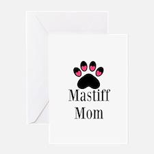 Mastiff Mom Greeting Cards