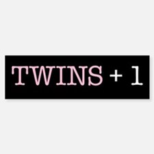 Twins Plus One - Bumper Bumper Bumper Sticker