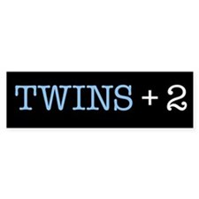 Twins Plus Two - Bumper Bumper Sticker