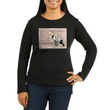 Remind You Not To Piss Me Off Long Sleeve T-Shirt