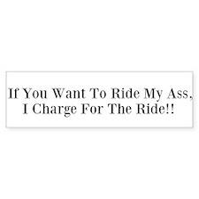 Ride my A$$ Bumper Car Sticker