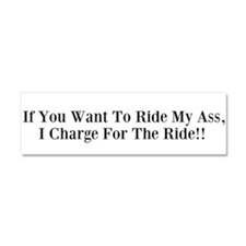 Ride my A$$ Car Magnet 10 x 3