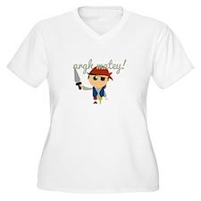 Argh Matey ! Plus Size T-Shirt