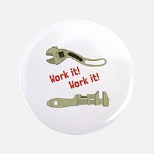 """Work It 3.5"""" Button"""