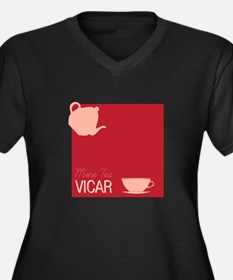 More Tea Vicar Plus Size T-Shirt