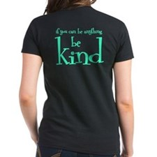 BE KIND (2-sided) Tee