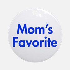 Mom's Favorite Ornament (Round)