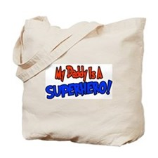 Unique Super hero dad Tote Bag