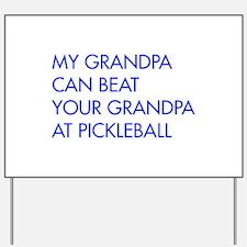my-grandpa-pickleball-FUT blue Yard Sign