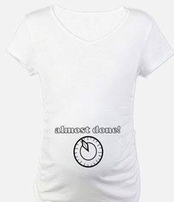tummy almost done Shirt
