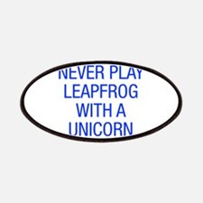 Never play leapfrog with unicorn Patches