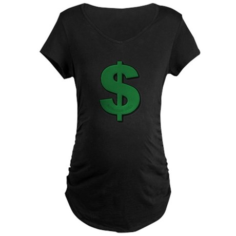 Green Dollar Sign Maternity Dark T-Shirt