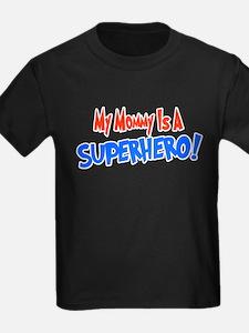Mymommyisasuperherotrans T-Shirt