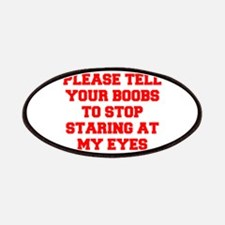 Tell your boobs Patches