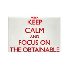 Keep Calm and focus on The Obtainable Magnets