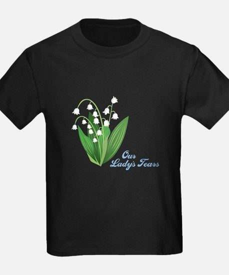Our Ladys Tears T-Shirt