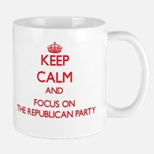 Keep Calm and focus on The Republican Party Mugs