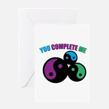 You Complete Me Greeting Cards