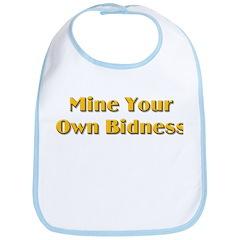Mine Your Own Bidness Bib