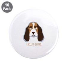 """Facelift Before 3.5"""" Button (10 pack)"""