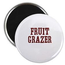 fruit grazer Magnet