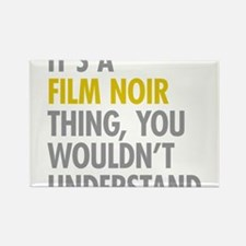 Its A Film Noir Thing Rectangle Magnet